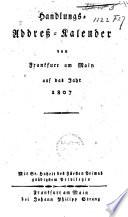 Handlungs-address-kalender von Frankfurt am Main auf das jahr 1807