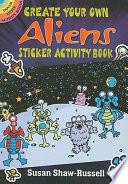 Create Your Own Aliens Sticker Activity Book