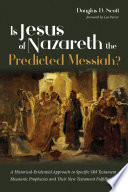 Is Jesus Of Nazareth The Predicted Messiah