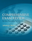 Comprehensive Exam Review for the Pharmacy Technician