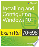 Exam Ref 70 698 Installing And Configuring Windows 10