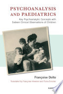 Psychoanalysis and Paediatrics