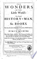 The Wonders Of The Little World Or A General History Of Man