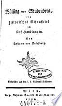 W  lfing von Stubenberg  historisches Schauspiel in 5 Handlungen