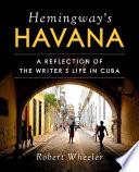 Hemingway s Havana Book PDF