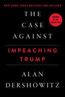 The Case Against Impeaching Trump Book