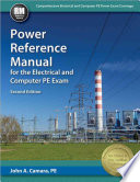 Power Reference Manual for the Electrical and Computer PE Exam  Second Edition