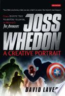 Joss Whedon  A Creative Portrait