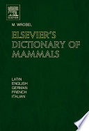 Elsevier s Dictionary of Mammals
