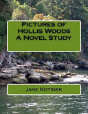 Pictures Of Hollis Woods A Novel Study book