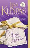 Love In The Afternoon : romance author lisa kleypas. as a lover of...