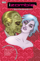 IZombie Vol. 4: Repossession : smart, witty detective series with...