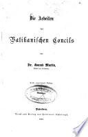 Die Arbeiten des Vatikanischen Concils