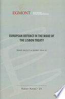 European Defence In The Wake Of The Lisbon Treaty Egmont Paper 21