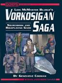 Lois McMaster Bujold s Vorkosigan Saga
