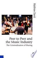 Peer to Peer and the Music Industry