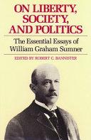 On Liberty  Society  and Politics