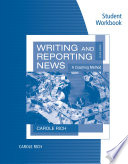 Student Workbook for Rich s Writing and Reporting News  A Coaching Method  7th