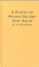 A Survey of Swahili Islamic Epic Sagas Epic Poems And Some Other Narrative Songs