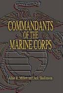 Commandants of the Marine Corps