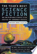The Year s Best Science Fiction  Nineteenth Annual Collection