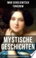 Mystische Geschichten: Das Lied der triumphierenden Liebe & Klara Militsch
