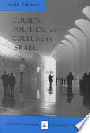 Courts  Politics  and Culture in Israel