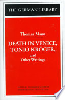 Death in Venice  Tonio Kr  ger  and Other Writings