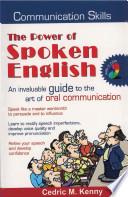 The Power of Spoken English