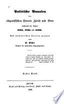 Schweizerische Annalen, oder, Die Geschichte unserer Tage seit dem Julius 1830