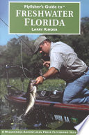 Flyfisher s Guide to Freshwater Florida