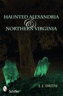 Haunted Alexandria & Northern Virginia