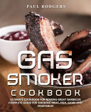 Gas Smoker Cookbook