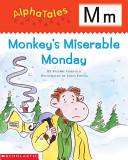 Monkey s Miserable Monday