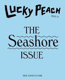Lucky Peach Issue 12 : focuses on a