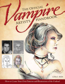 The Official Vampire Artist's Handbook : drawing....