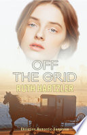 Off The Grid : the federal witness protection program. after...
