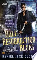Half Resurrection Blues