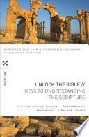 Unlock the Bible: Keys to Understanding the Scripture