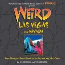 Weird Las Vegas and Nevada by Joe Oesterle