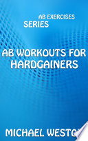 Ab Workouts for Hardgainers