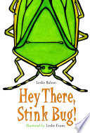 Hey There, Stink Bug! : readers to the joy of poetry. witty poems...