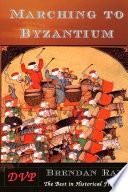 Marching to Byzantium