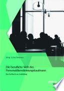 Die berufliche Welt des Personaldienstleistungskaufmann  Das Fachbuch zur Ausbildung