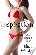 Inspiration  An Erotic Tale
