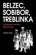 Belzec  Sobibor  Treblinka