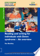 Reading and Writing for Individuals with Down Syndrome