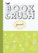 Book Crush Journal