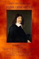 Selected Works Of Rene Descartes
