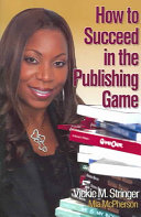 How to Succeed in the Publishing Game